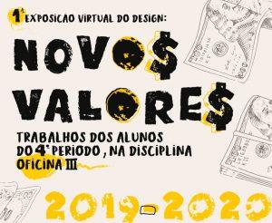 """PRIMEIRA EXPOSIÇÃO VIRTUAL """"NOVOS VALORES"""""""