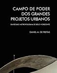 Campo de poder dos grandes projetos urbanos